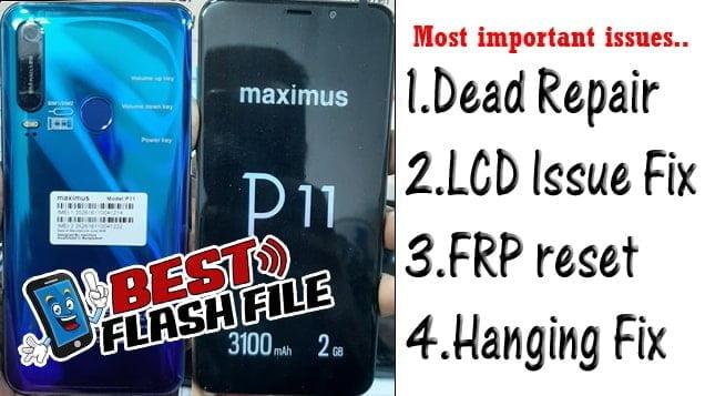 Maximus P11 Flash File Tested Firmware