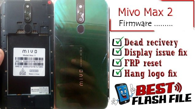 Mivo Max II flash file firmware,