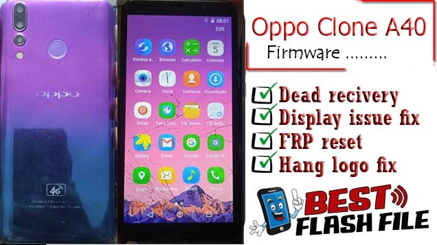 Oppo Clone A40 flash file firmware,