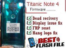 Titanic Note 4 flash file firmware,